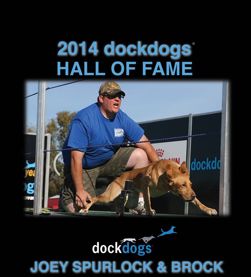 Joey Spurlock & Brock DockDogs Hall of Fame Inductee